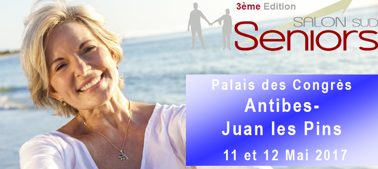 2017 05 11 et 12 salon des s niors d 39 antibes juan les pins for Salon seniors